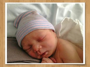 New baby, Mendon, We are so happy to see you.
